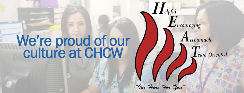 Our Culture at CHCW – HEAT