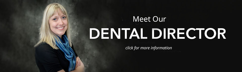 Introducing Our Dental Director